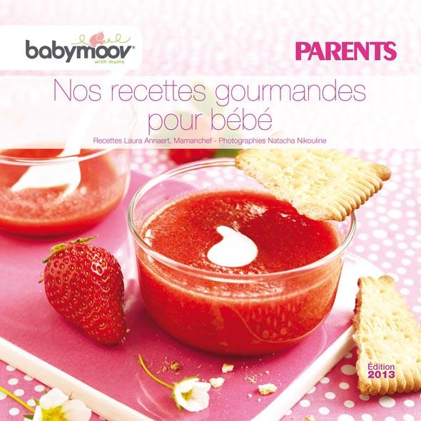 nouveau livret de recettes pour b b offert par babymoov dans le magazine parents de juillet. Black Bedroom Furniture Sets. Home Design Ideas